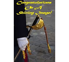 Congratulations On A Shining Image! Photographic Print