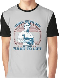 Come To Lift ; Arnold Schwarzenegger Graphic T-Shirt