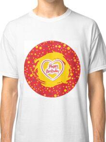 Happy Birthday Circle Classic T-Shirt