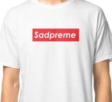 Sadpreme Classic T-Shirt