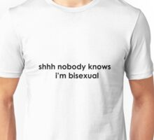 nobody knows - bisexual Unisex T-Shirt