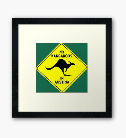 NO KANGAROOS IN AUSTRIA Framed Print