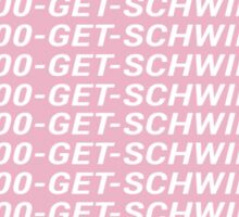 1-800-GET-SCHWIFTY Sticker