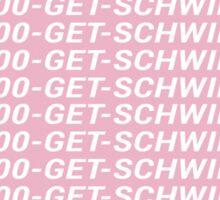 1-800-GET-SCHWIFTY Sticker