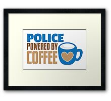 POLICE powered by Coffee Framed Print