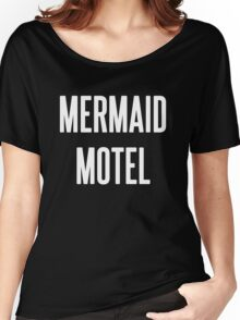 MERMAID MOTEL 2 Women's Relaxed Fit T-Shirt