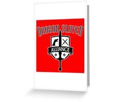 Dragon Slayer Alliance Greeting Card