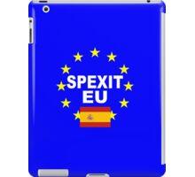 Spexit Espana Spain leave EU iPad Case/Skin