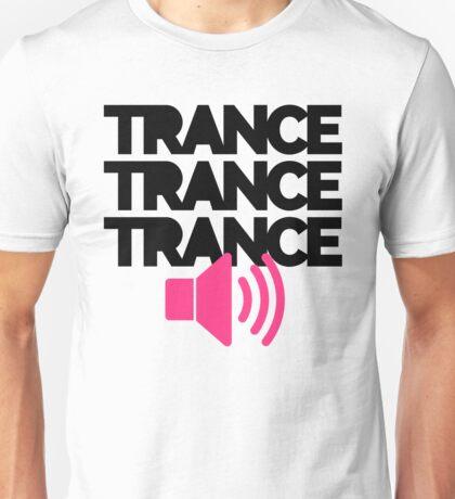 Trance Speaker Music Quote Unisex T-Shirt