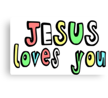JESUS LOVES YOU Canvas Print