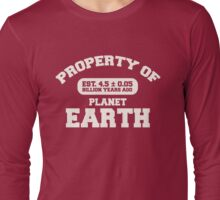 Property of Earth (Classic Aged) Long Sleeve T-Shirt