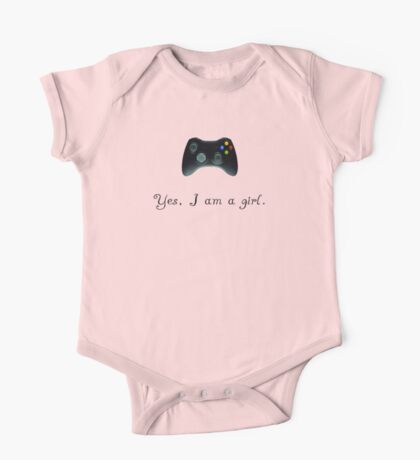 Yes, I am a Girl- (black text) One Piece - Short Sleeve