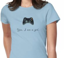 Yes, I am a Girl- (black text) Womens Fitted T-Shirt