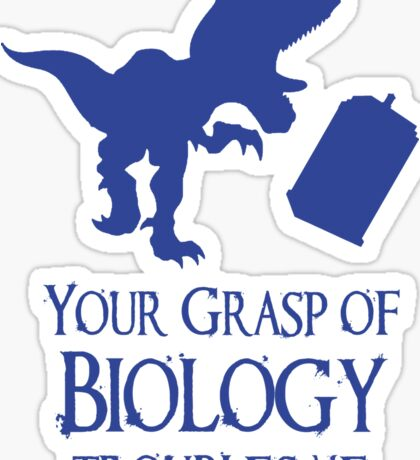 Your grasp of biology Sticker