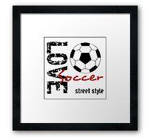 Love Soccer  Street Style  Framed Print