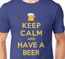 KEEP CALM AND HAVE A BEER Unisex T-Shirt
