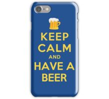KEEP CALM AND HAVE A BEER iPhone Case/Skin