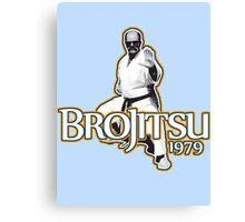 Brojitsu 1979. Bujitsu, Jujitsu, With Funk. Canvas Print