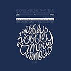 Wibbly Wobbly by Patricia Santos