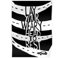 Lay Your Weary Head To Rest Poster