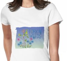 Forkin Weeds on a green to blue background Womens Fitted T-Shirt