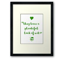 """A plentiful lack of wit"" Shakespeare insult Framed Print"