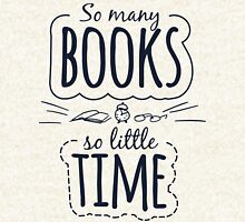 So Many Books So Little Time Hoodie
