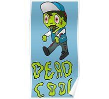 Dead Cool... Poster