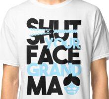 Impractical Jokers - Shut Your Face Grandma Classic T-Shirt