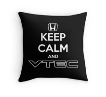 Keep Calm and VTEC Throw Pillow