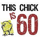 Women's Funny 60th Birthday by thepixelgarden