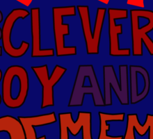 Run You Clever Boy and Remember Me - Doctor Who Sticker