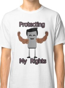 Protect Your Rights - To Bear Arms Classic T-Shirt