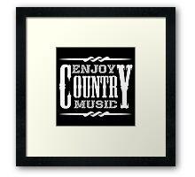 Enjoy Country Music (white) Framed Print