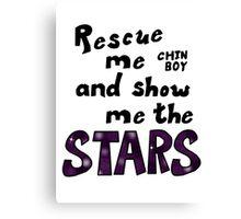 Rescue me chin boy Canvas Print