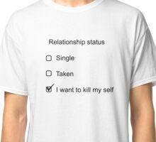 Relationship status Classic T-Shirt