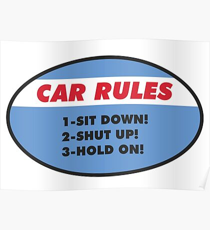 Funny Car Rules Sticker Poster