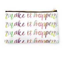make it happen Studio Pouch