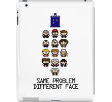 Same Problem, Different Face iPad Case/Skin