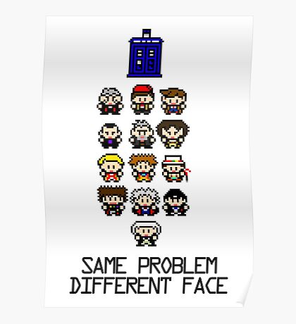 Same Problem, Different Face Poster