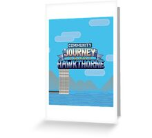 Journey To The Center Of Hawkthorne Greeting Card