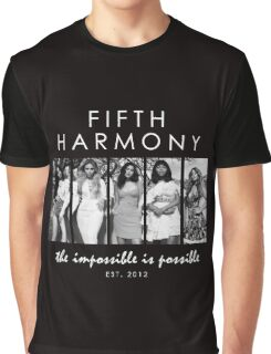 FIFTH HARMONY THE IMPOSSIBLE IS POSSIBLE Graphic T-Shirt