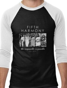 FIFTH HARMONY THE IMPOSSIBLE IS POSSIBLE Men's Baseball ¾ T-Shirt