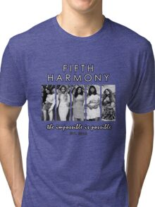 FIFTH HARMONY THE IMPOSSIBLE IS POSSIBLE Tri-blend T-Shirt