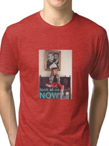 MR. _ or _ Look At Us Now Tri-blend T-Shirt