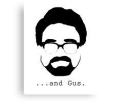 ...And Gus. Canvas Print