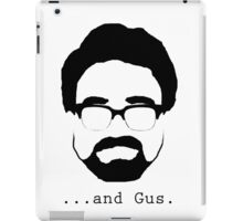 ...And Gus. iPad Case/Skin