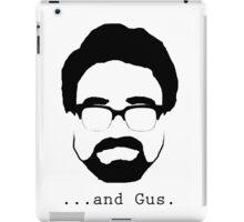 ...And Gus. iPad Case/Skin
