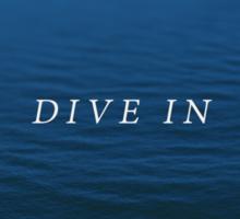 Dive In Sticker