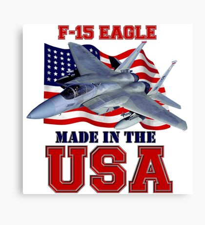F-15 Eagle Made in the USA Canvas Print